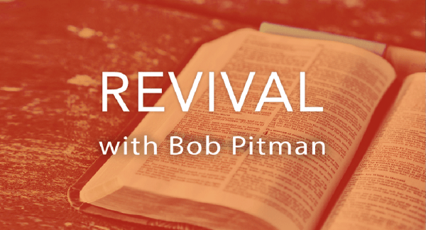 Revival with Bob Pitman