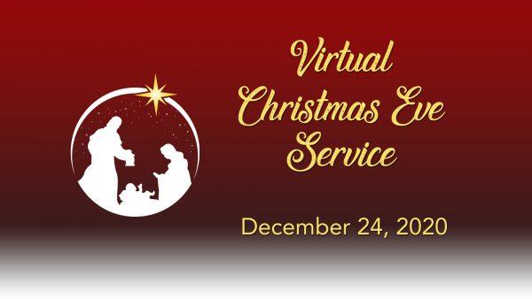 Virtual Christmas Eve Service