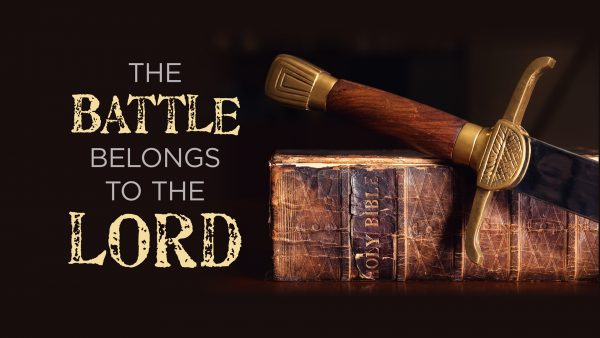 The Battle Belongs to the Lord Image